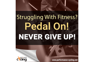 Struggling with fitness? Pedal on! Never give up!