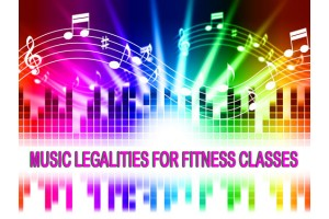 Music Legalities for Fitness Classes, Live and Online